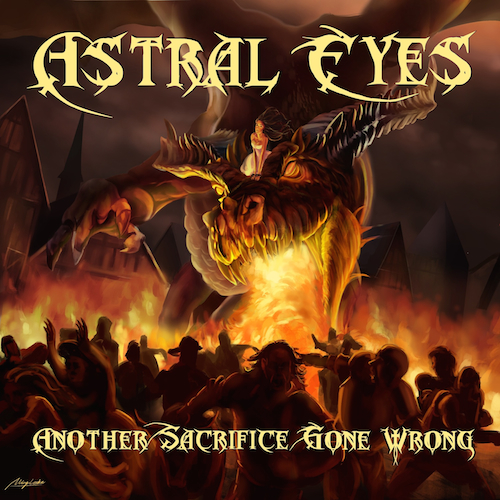 Astral Eyes - Another Sacrifice Gone Wrong